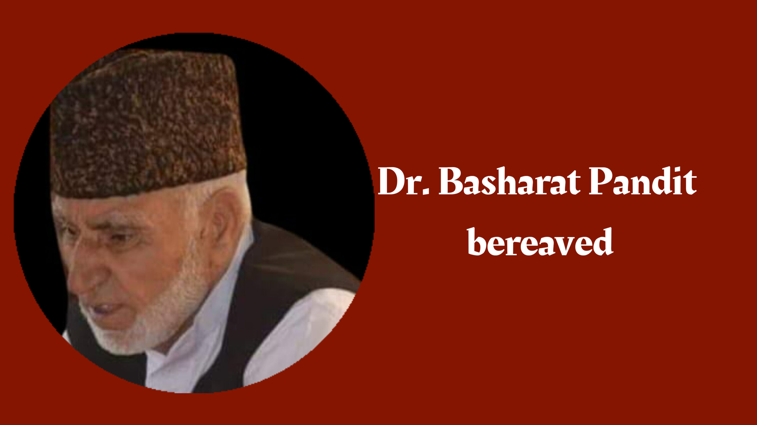 Renowned gynaecologist Dr. Basharat Pandit bereaved
